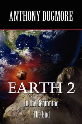 Earth 2 - In the Beginning. the End