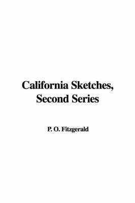 California Sketches, Second Series