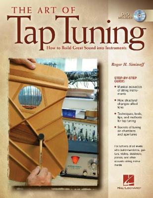 The Art of Tap Tuning: How to Build Great Sound into Instruments