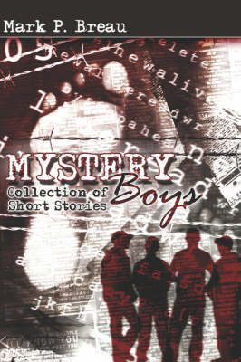 Mystery Boys: Collection of Short Stories