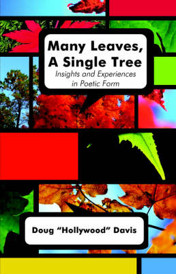 Many Leaves, a Single Tree: Insights and Experiences in Poetic Form