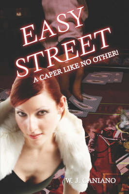 Easy Street: A Caper Like No Other!
