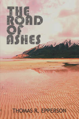 The Road of Ashes