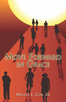 Move Forward in Grace