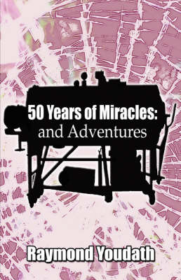 50 Years of Miracles: And Adventures