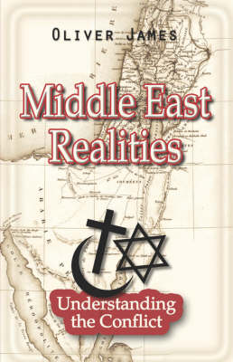 Middle East Realities: Understanding the Conflict