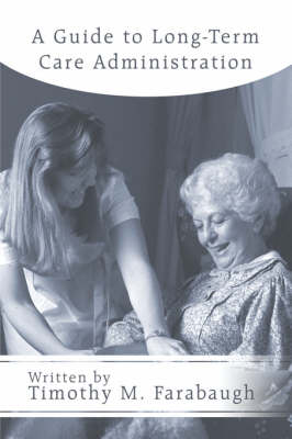 A Guide to Long-Term Care Administration