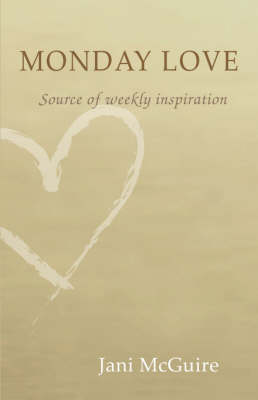 Monday Love: A Source of Weekly Inspiration