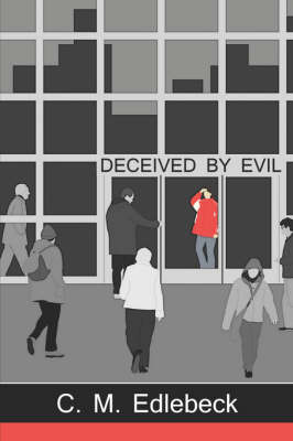 Deceived by Evil