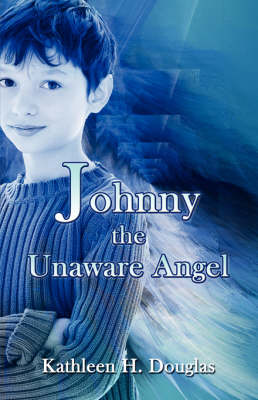 Johnny, the Unaware Angel