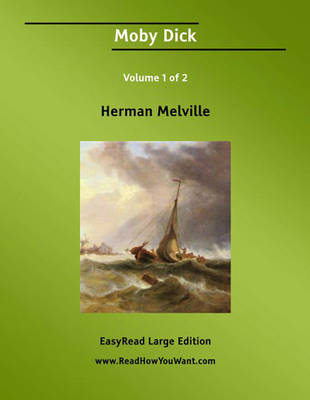 Moby Dick (2 Volume Set): The Whale