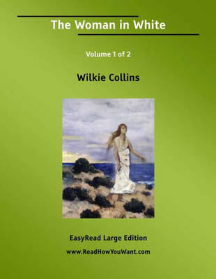 The Woman in White (2 Volume Set)