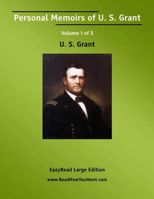 Personal Memoirs of U. S. Grant (2 Volume Set)