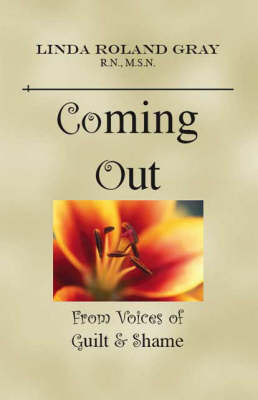 Coming Out from Voices of Guilt and Shame