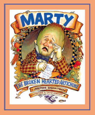 Marty the Broken Hearted Artichoke