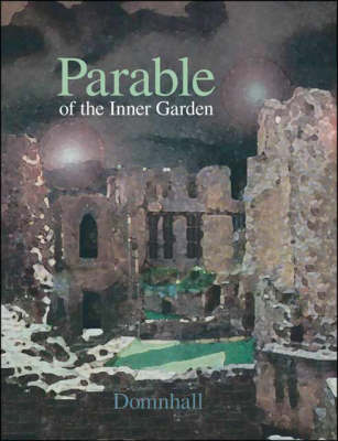 Parable of the Inner Garden