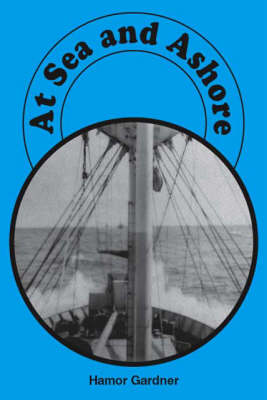 At Sea and Ashore