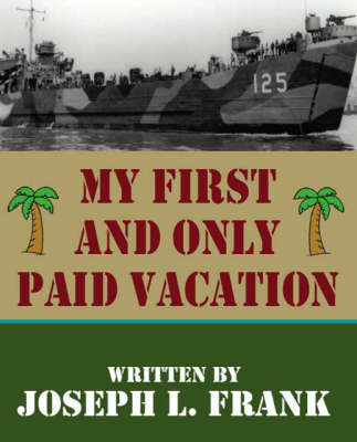 My First and Only Paid Vacation