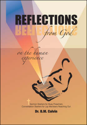 Reflections from God on the Human Experience