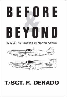 Before and Beyond: WW II P-Shooters in North Africa