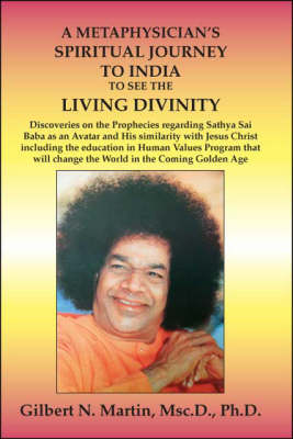 The Metaphysician's Spiritual Journey to India to See the Living Divinity