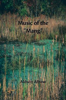 Music of the Mang