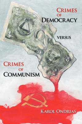 Crimes of Democracy Versus Crimes of Communism