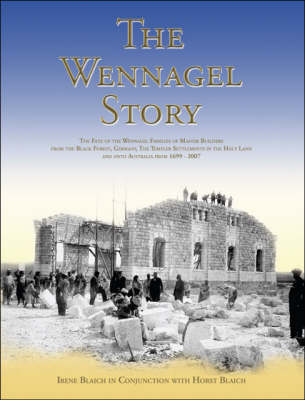 The Wennagel Story