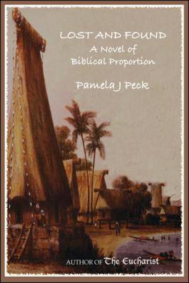 Lost and Found: A Novel of Biblical Proportion