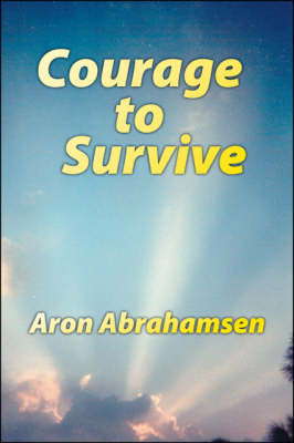 Courage to Survive