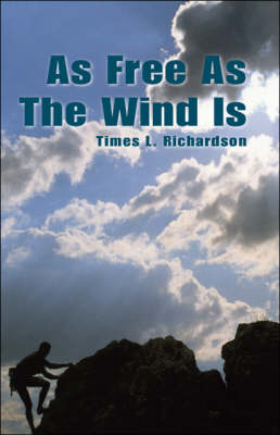 As Free as the Wind is