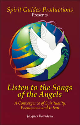 Listen to the Songs of the Angels