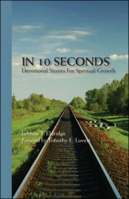 In 10 Seconds: Devotional Stories For Spiritual Growth
