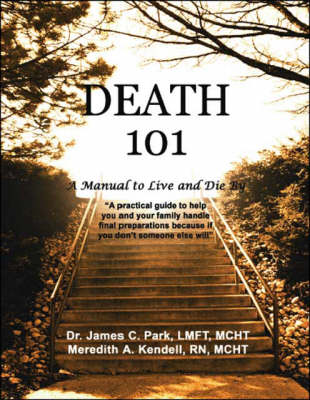 Death 101: A Manual to Live and Die by