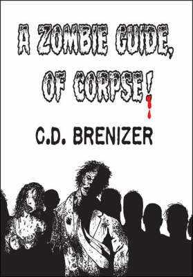 A Zombie Guide of Corpse