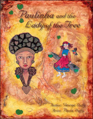 Paulinha and the Lady of the Tree