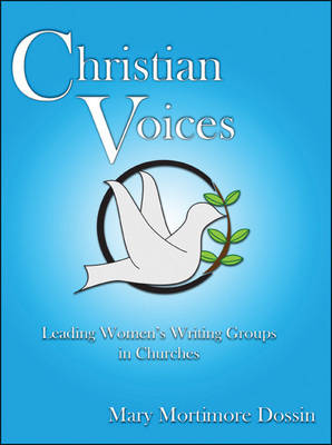 Christian Voices: Leading Women's Writing Groups in Churches