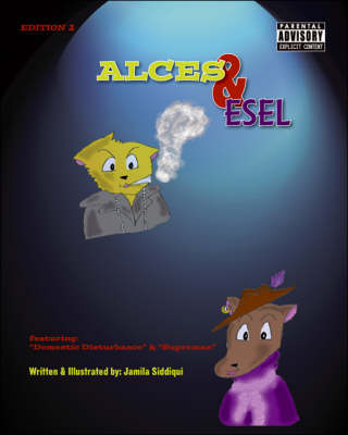 Alces and Esel: Featuring Domestic Disturbance and Superman