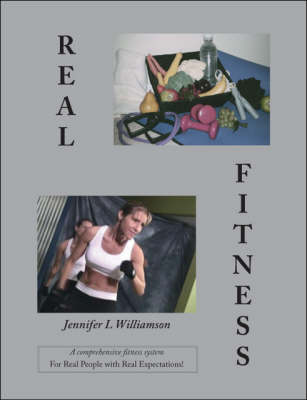Real Fitness: For Real People with Real Expectations!