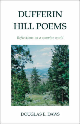 Dufferin Hill Poems: Reflections on a Complex World