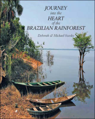 Journey into the Heart of the Brazilian Rainforest