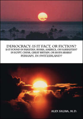 Democracy: Is it Fact, or Fiction?