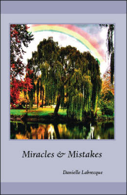 Miracles and Mistakes