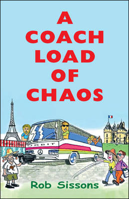 A Coach Load of Chaos