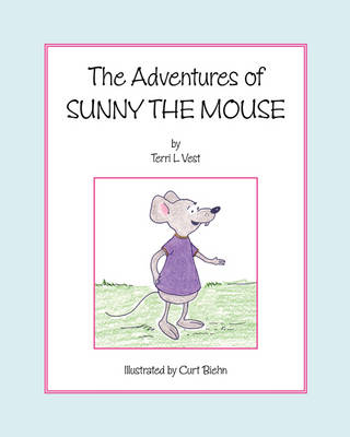The Adventures of Sunny the Mouse