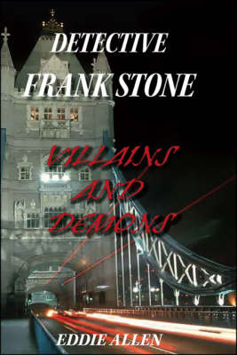 Detective Frank Stone: Villains and Demons
