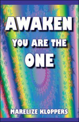 AWAKEN You are the ONE