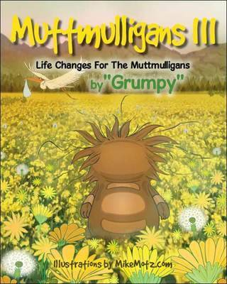 Muttmulligans III: Life Changes for the Muttmulligans