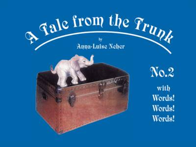 A Tale From the Trunk: with Words! Words! Words!: No. 2