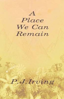 A Place We Can Remain